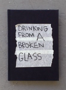 Drinking from a broken glass