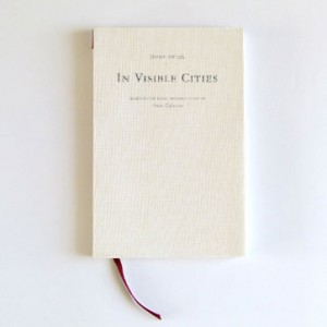 In Visible Cities by Diana Artus